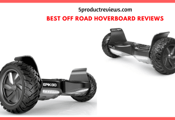 Top 10 Best Off-Road Hoverboards 2017 – Buyer's Guide
