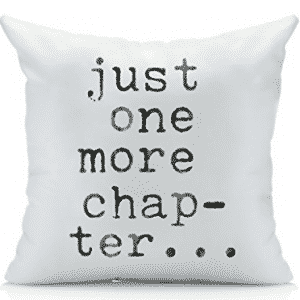 Just One More Chapter Throw Pillow Cover - Library Book Lovers Gifts