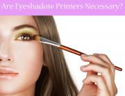 Top 10 Best Eyeshadow Primers in 2018 Review – Buyer's Guide